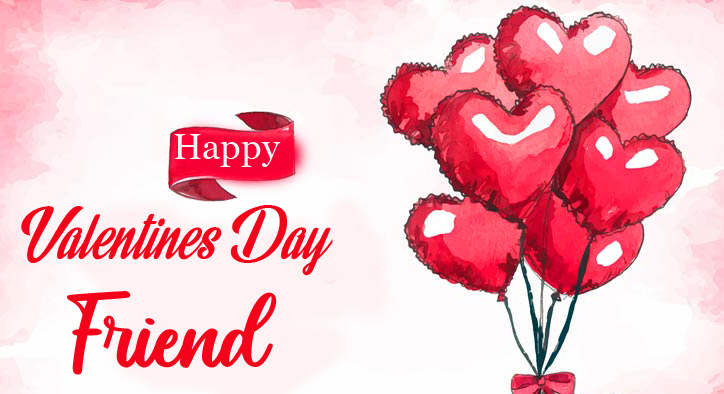 Happy Valentines Day Friend Message with Balloons