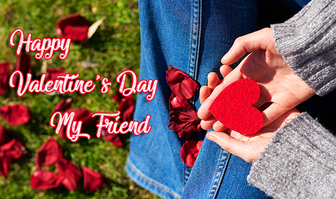 Happy Valentines Day Friend with Red Heart