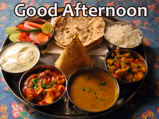 Indian Lunch Good Afternoon Image