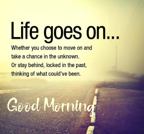 Life Quotes Good Morning Image