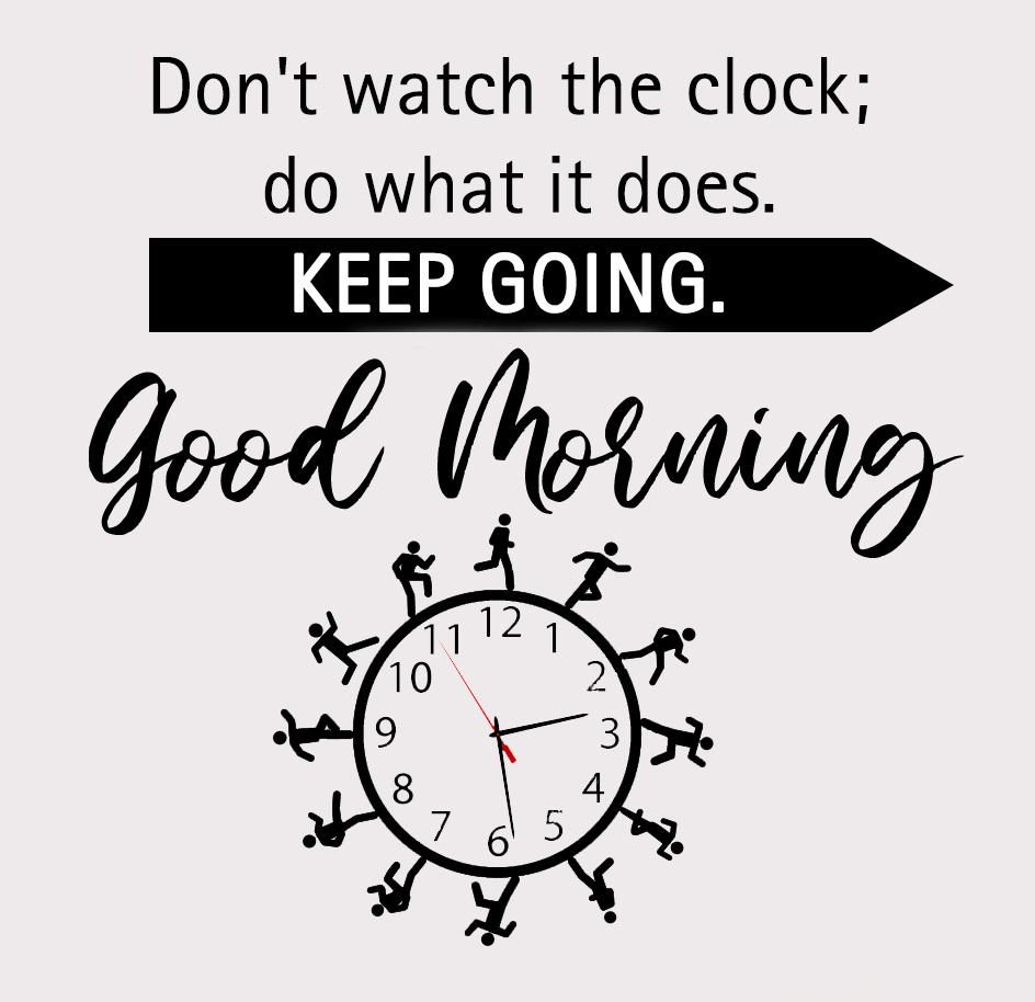 Lovely Clock Quotes Good Morning Image