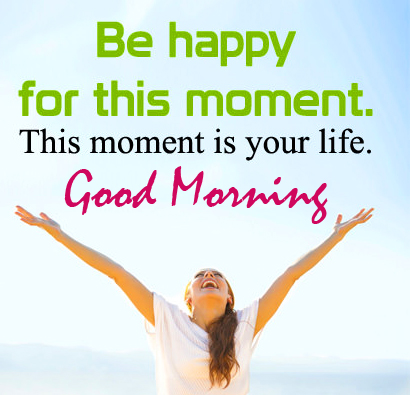 Lovely Happy Life Quotes Good Morning Image