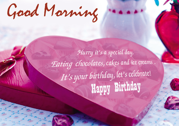 Lovely Quotes Happy Birthday Good Morning Image