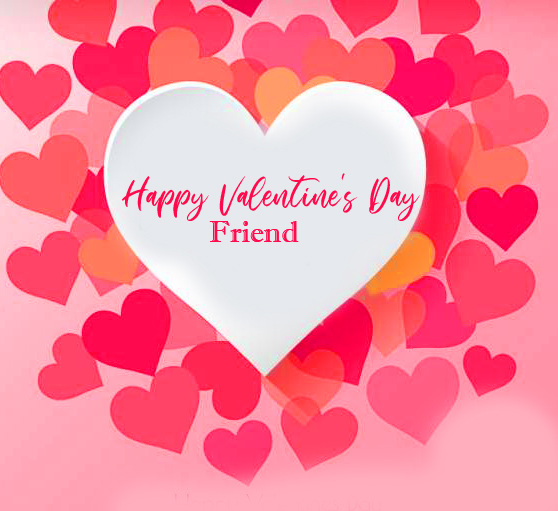 New Happy Valentines Day Friend Heart Picture
