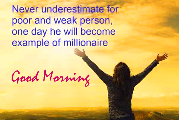 Poor and Weak Person Quotes with Good Morning Wish