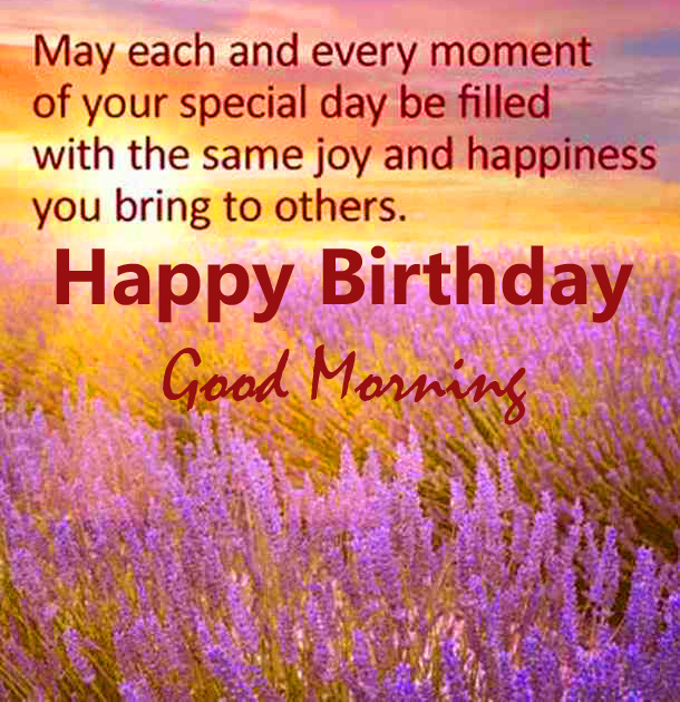 Quote with Lovely Happy Birthday Good Morning Message