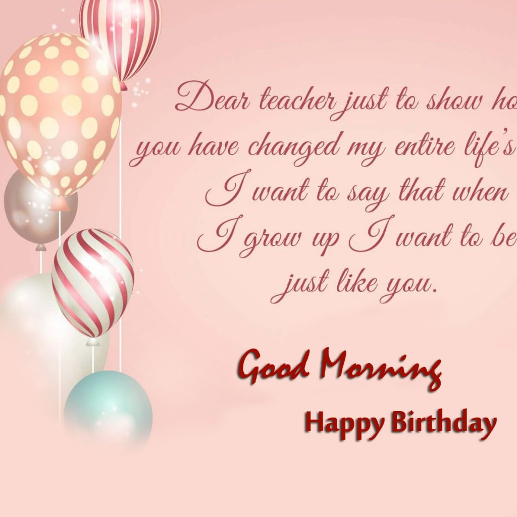 71+ Good Morning Birthday Wishes (New Images)