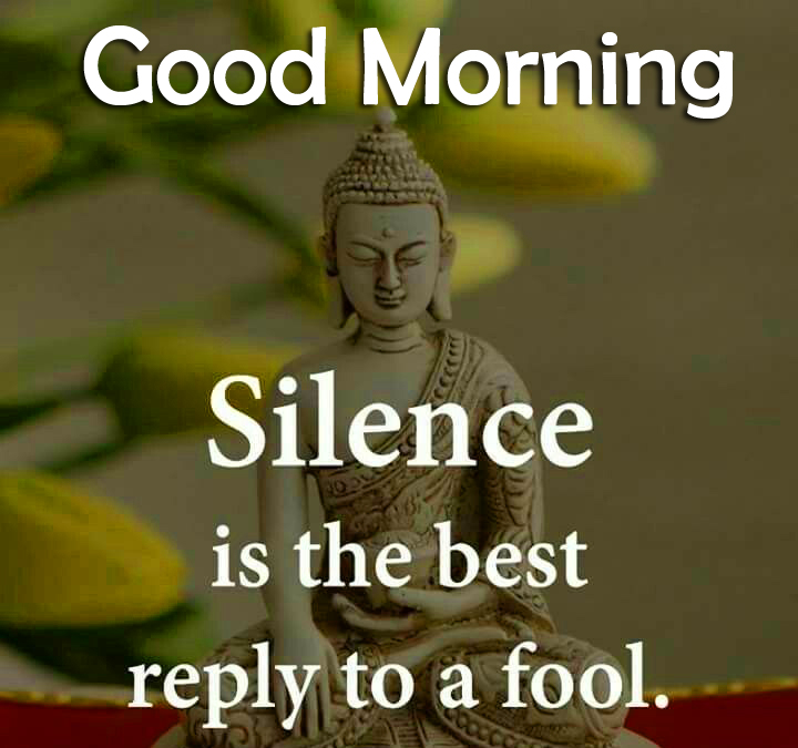 Silence Quotes by Buddha with Good Morning Wish
