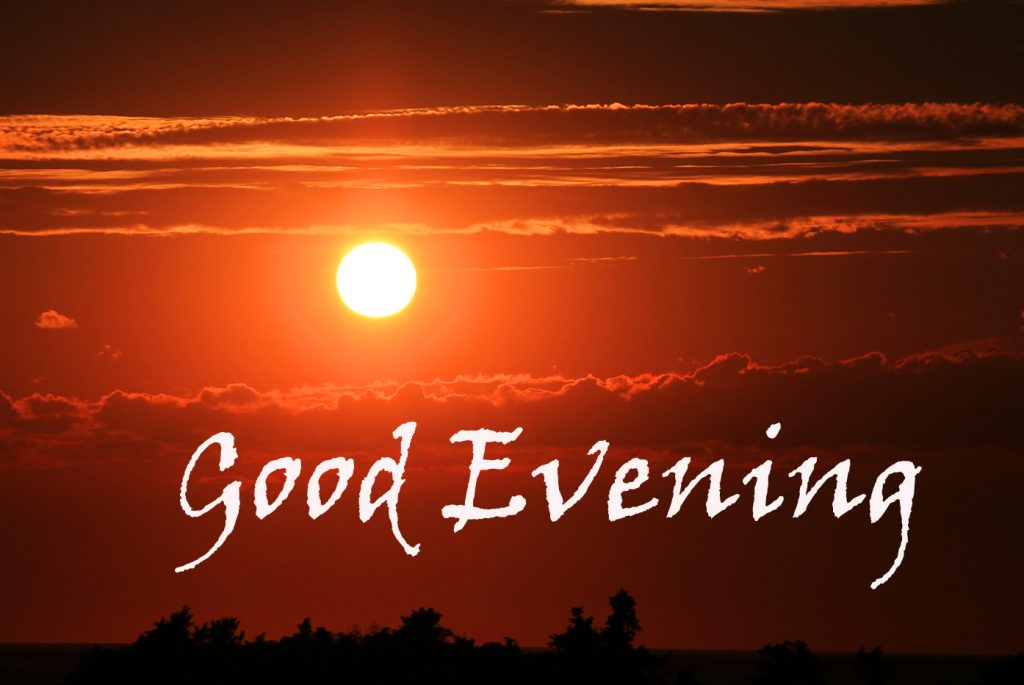 68+ Good Evening Latest Wishes Pics