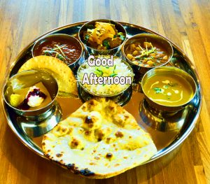 Thali Lunch with Good Afternoon Wish