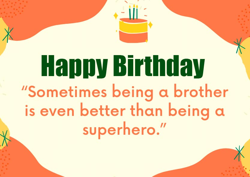 Beautiful Happy Birthday Message for Brother