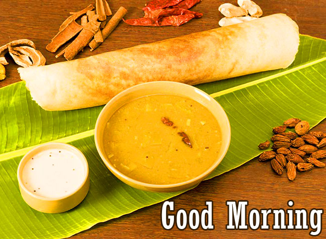 Best South Indian Breakfast Good Morning Image