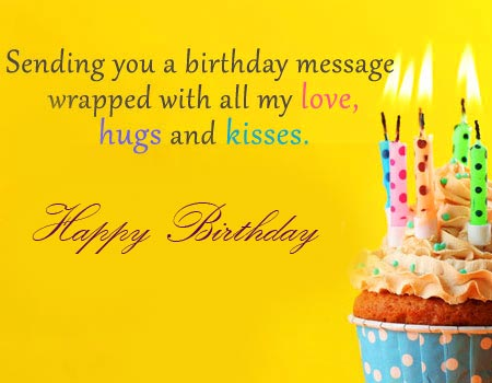 Birthday Message of Love Hugs and Kisses with Happy Birthday Wish