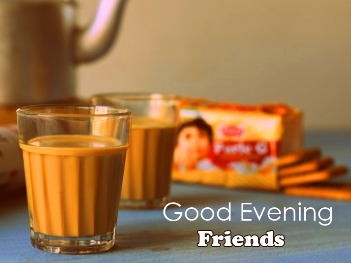 Chai Good Evening Friends Image