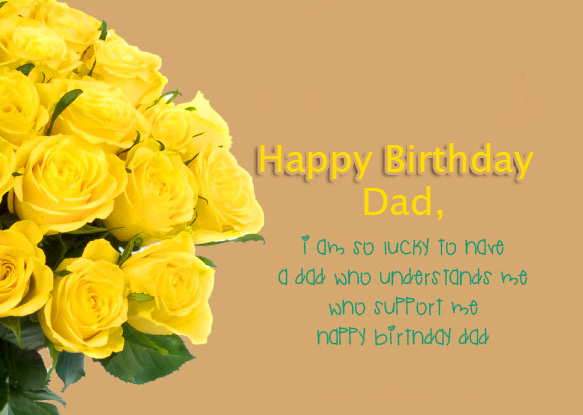 Flowers with Happy Birthday Dad Message