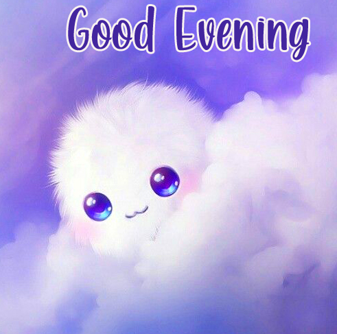 Fluffy Cute Good Evening Image