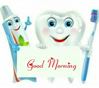 Funny Tooth and Brush Good Morning Pic