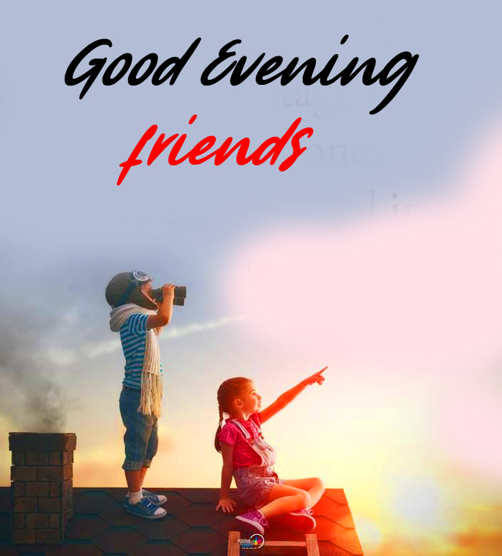 Good Evening Friends Picture HD