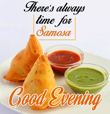 Good Evening Samosa and Chutney Quote
