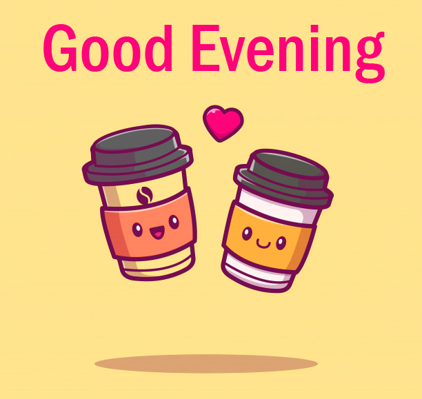Good Evening with Cute Coffee Sticker