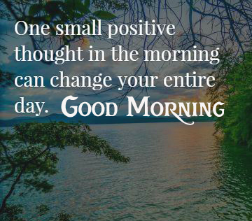 Good Morning Beautiful Positive Quotes Image