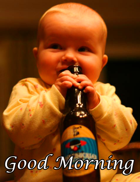 Good Morning with Cute Baby with Beer