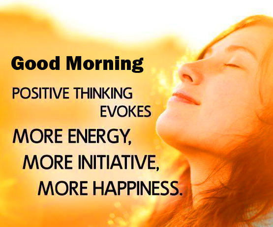 Good Morning with Positive Thinking Quote