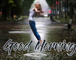 Good Morning with Rainy Pic
