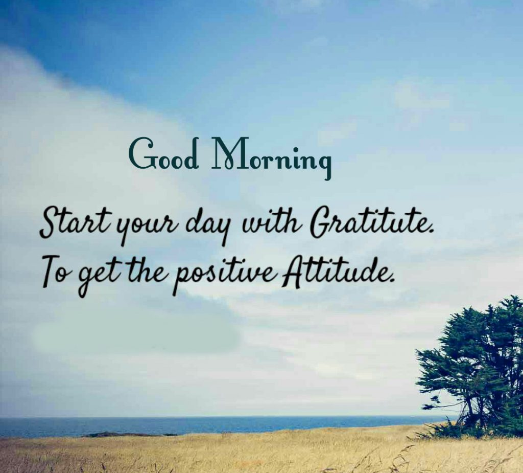 41+ Good Morning Images With Positive Words (hd quality)