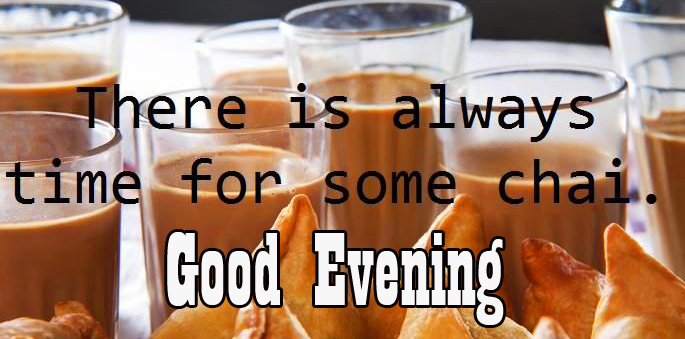 HD Chai and Samosa Quote with Good Evening Wish