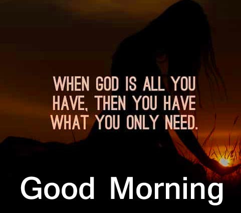 Inspirational Gods Quotes Good Morning Picture HD