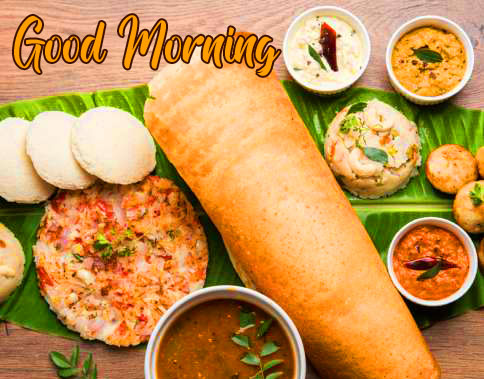 Latest South Indian Breakfast Good Morning Image