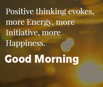 Positive Happiness Quotes with Good Morning Wish