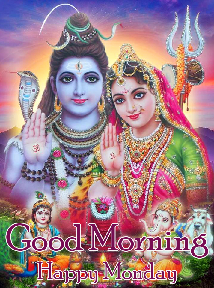 Shiv Ji and Family Good Morning Happy Monday Picture