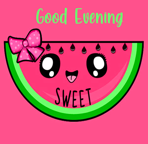 Sweet and Cute Melon Good Evening Image