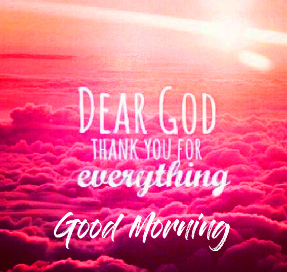 Thank God Good Morning Picture