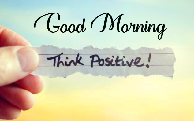 Think Positive Good Morning Image