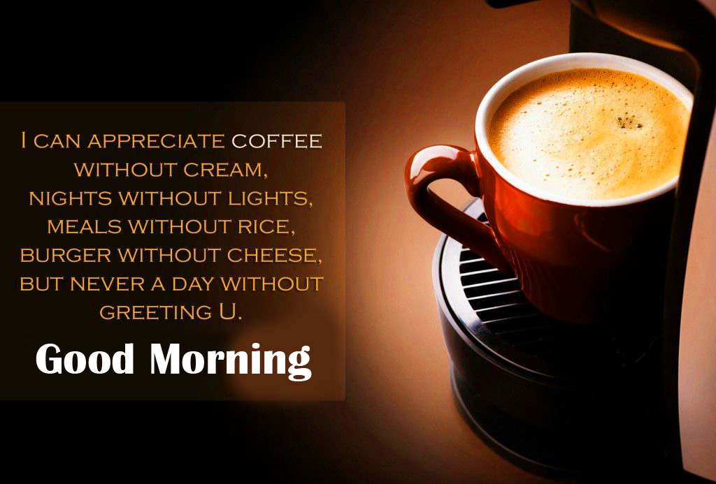 Coffee Quote Good Morning Picture HD