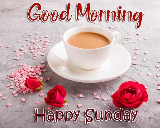 Coffee and Flowers Good Morning Happy Sunday Pic
