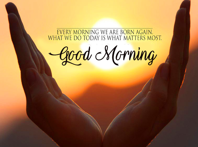 Every Morning Quote Good Morning Picture