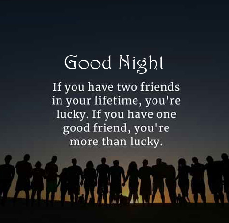 Friends HD Quote Good Night Picture