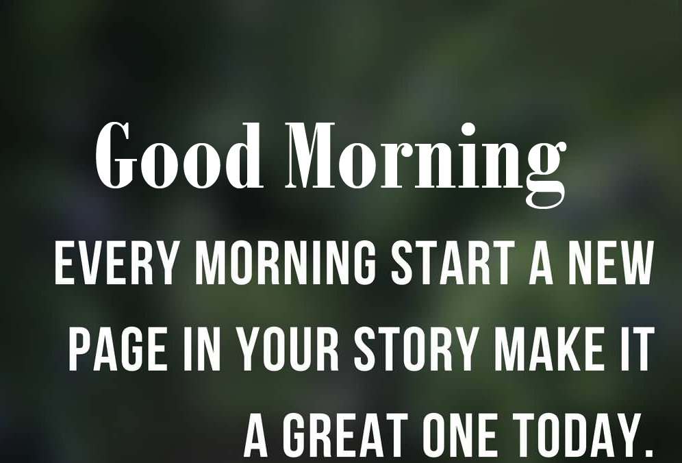Good Morning Everyday Quote Picture