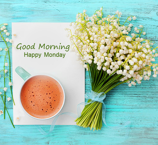 Good Morning Happy Monday Coffee and Flowers Image