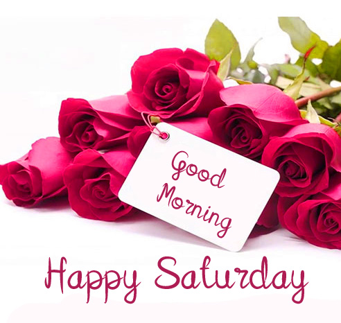 Good Morning Happy Saturday Roses Picture