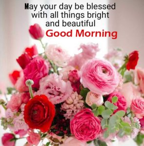 Good Morning Image with Flowers Quote