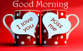 Good Morning Kiss Me Picture