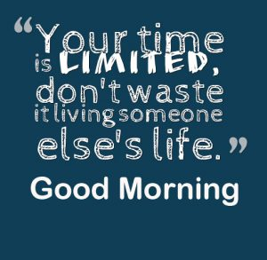 Good Morning Life Latest Quote Wallpaper