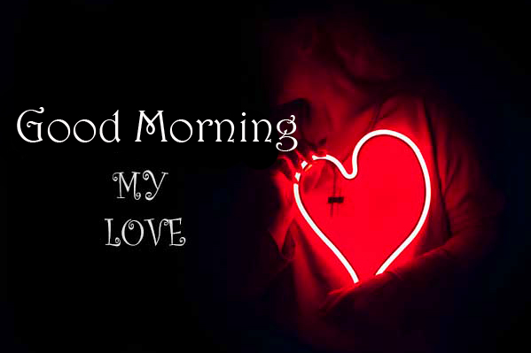 Good Morning My Love Wish with Heart