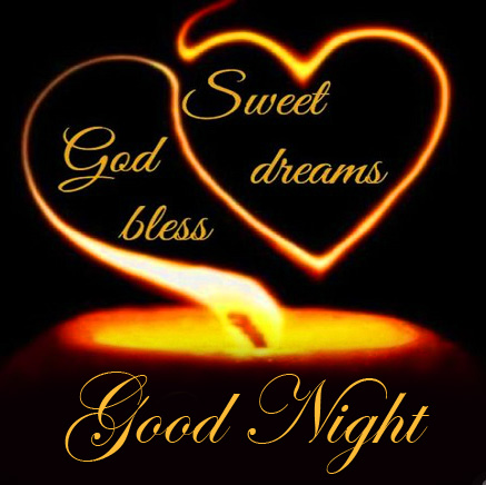 Good Night Sweet Dreams God Bless Picture