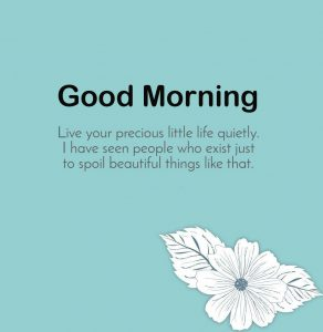 Latest Quote HD Good Morning Picture